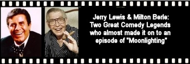 Jerry Lewis and Milton Berle